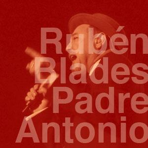 Rubén Blades - El Padre Antonio