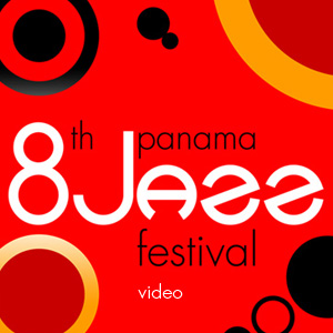 8th Panama Jazz Festival