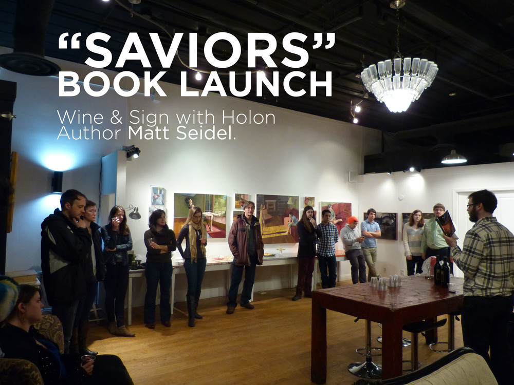 "Holon Author Matt Seidel reads from his novel ""Saviors"" at ""Wine & Sign"" Book Launch, at Blueline Creative Co-Op & Art Studio."