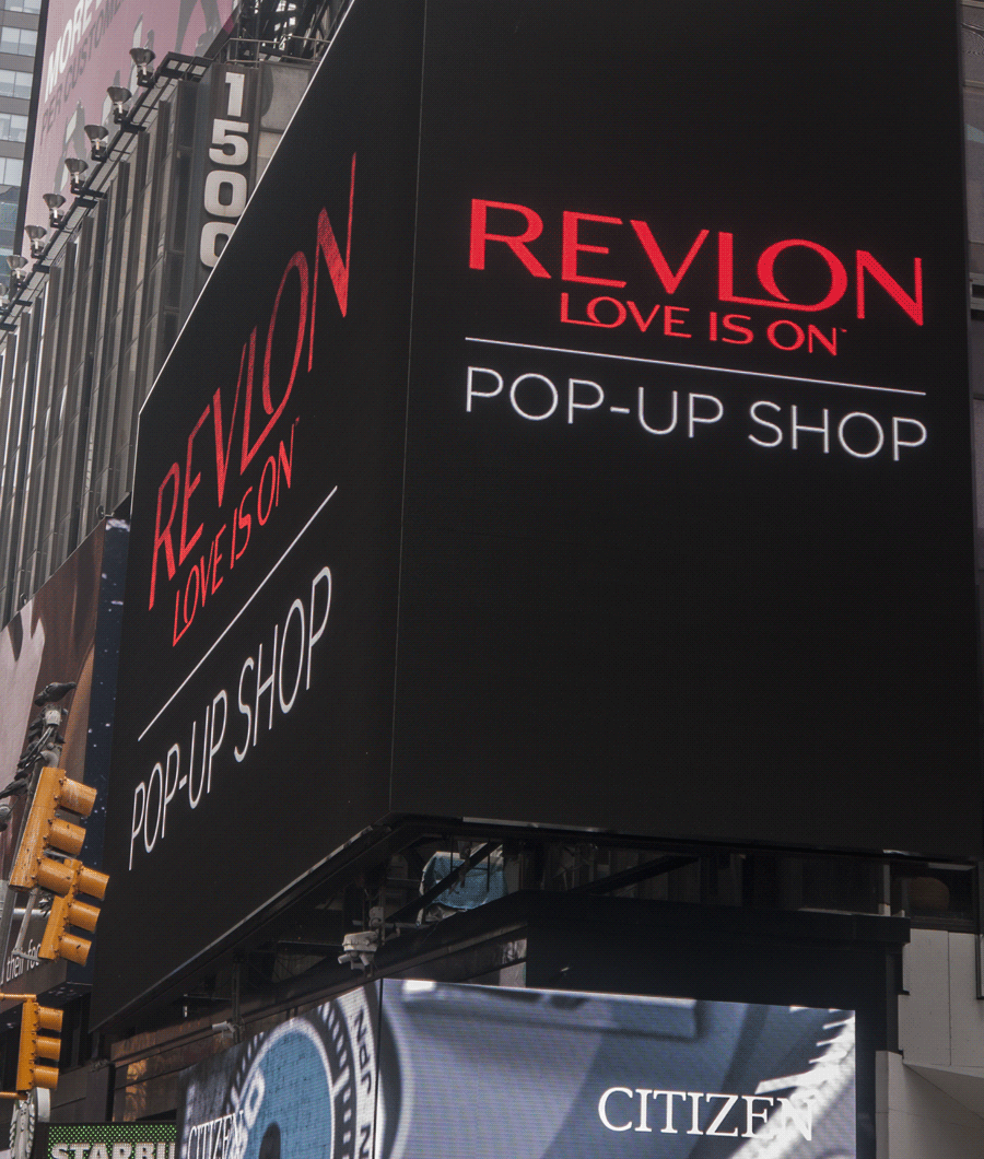 "Revlon Times Square ""Love is On"" promotional event production    New York, New York"