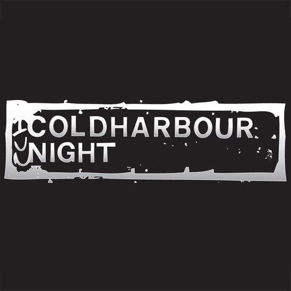 Coldharbour Night at Circus Afterhours