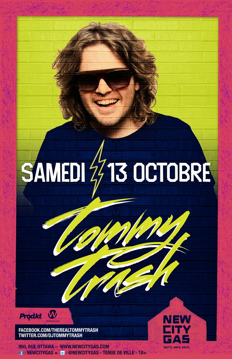 Tommy Trash Montreal