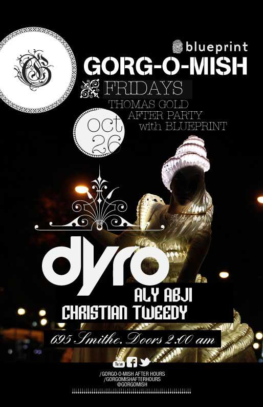 Dyro gorgomish afterhours vancouver
