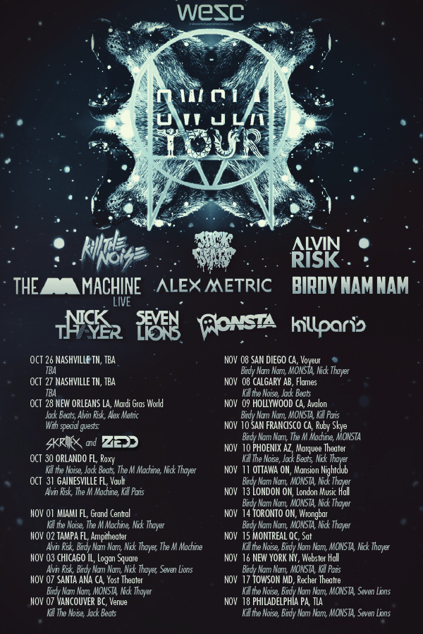 owsla tour jack beats kill the noise monsta nick thayer birdy nam nam