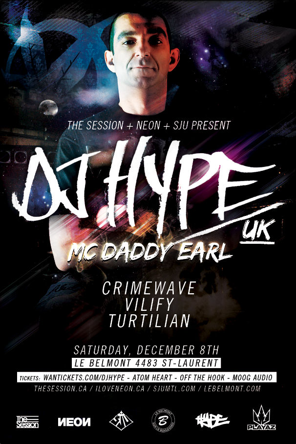 DJ Hype, MC Daddy Earl, Crimewave, Vilify, Turtilian le belmont montreal