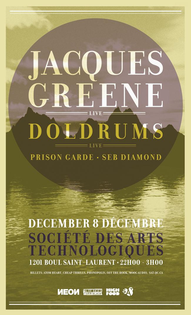 Jacques Greene, Doldrums, Prison Garde, Seb Diamond SAT Montreal