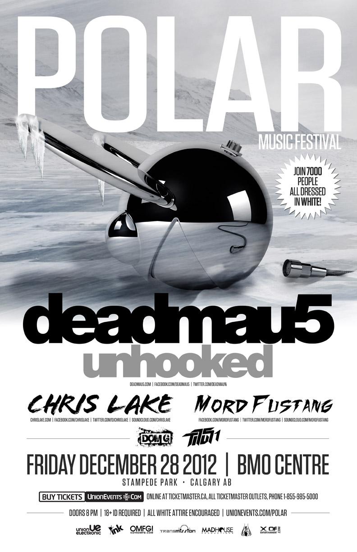 Deadmau5 (Unhooked), Chris Lake, Mord Fustang, Dom G, Titus 1 BMO Centre