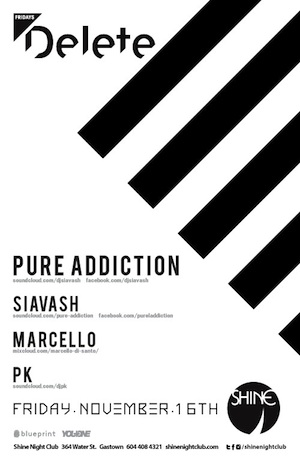 Pure Addiction, Siavash, Marcello, PK Shine Nightclub