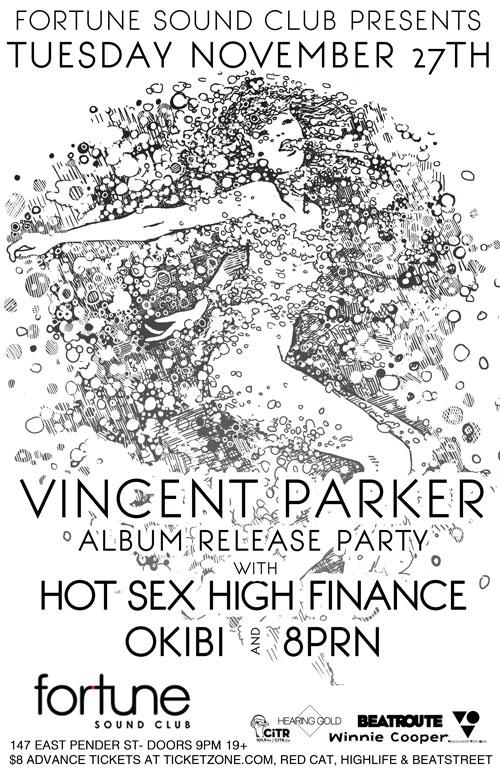 Vincent Parker, Hot sex and High Finance, Okbi, 8PRN, TLC DJS - Wobangs & #Basedgoth fortune sound club vancouver
