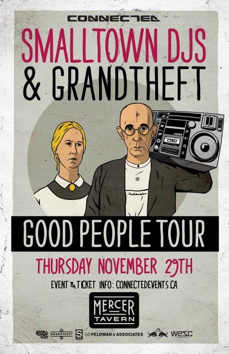Grandtheft, Small Town DJs mercer tavern edmonton