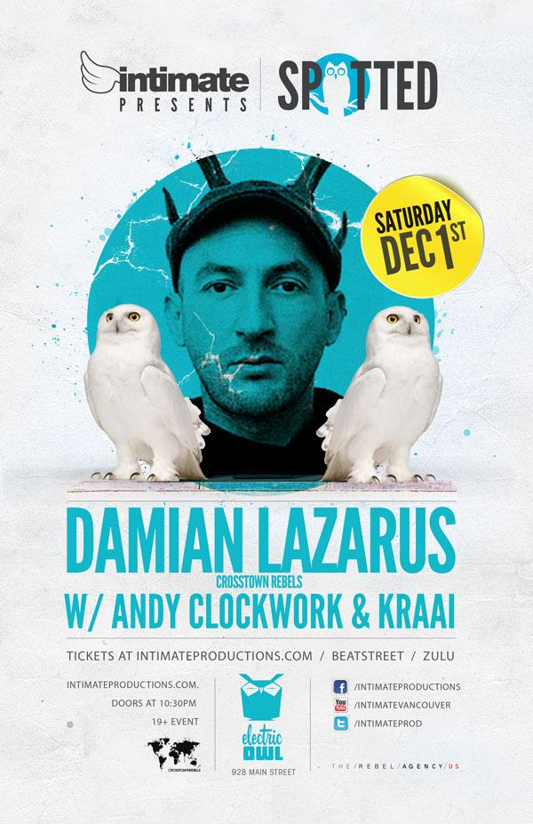 Damian Lazarus, Andy Clockwork, Kraai electric owl vancouver