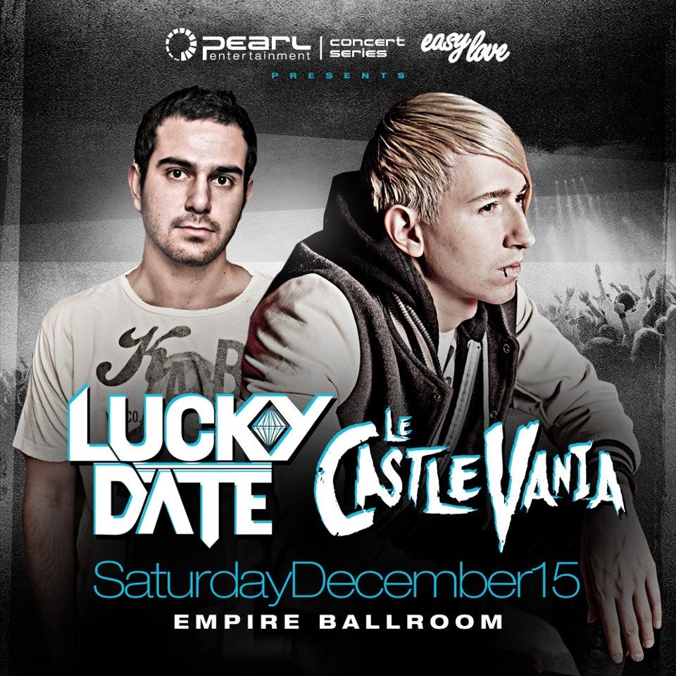 Lucky Date & Le Castle Vania empire ballroom edmonton