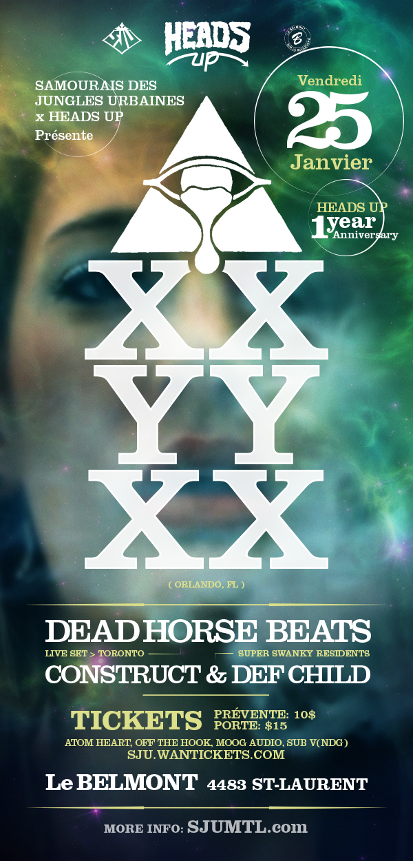XXYYXX, Dead Horse Beats, Construct, Def Child montreal belmont