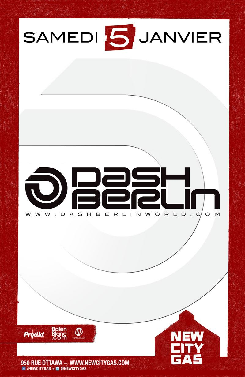 Dash Berlin new city gas montreal