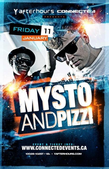 Mysto & Pizzi y afterhours edmonton