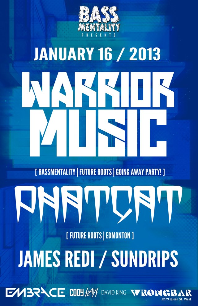 Warrior Music, Phatcat, James Redi, Sundrips wrongbar toronto