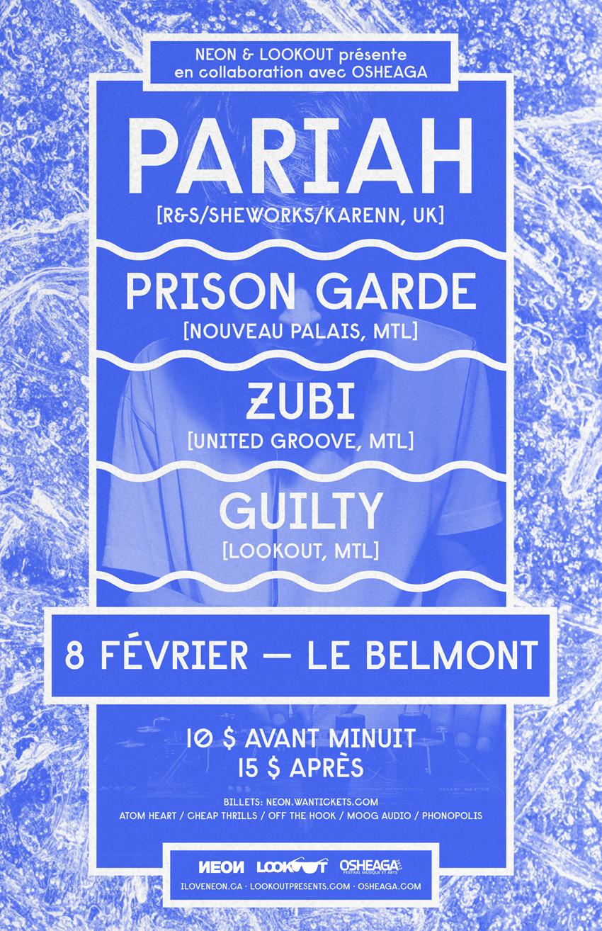 Pariah, Prison Garde, Zubi, Guilty Le Belmont Montreal