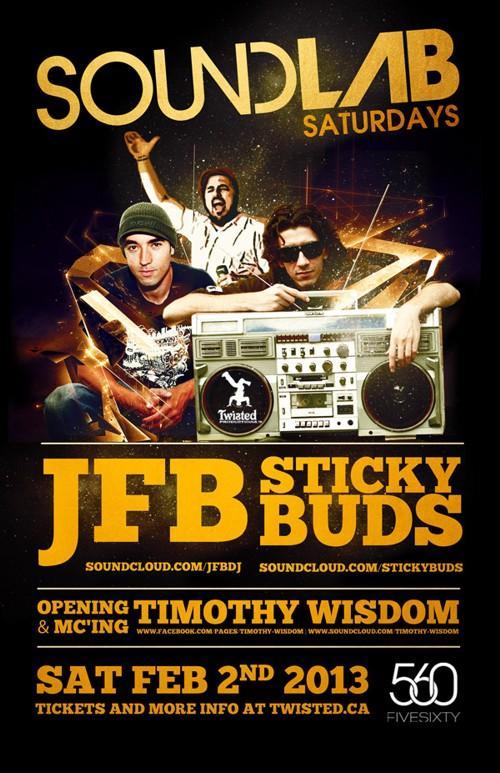 J  FB, Stickybuds, Timothy Wisdom FIVE SIXTY Vancouver