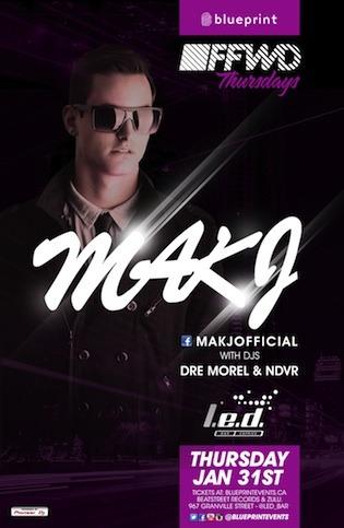 MAKJ, Dre Morel, NDVR L.E.D Bar Vancouver
