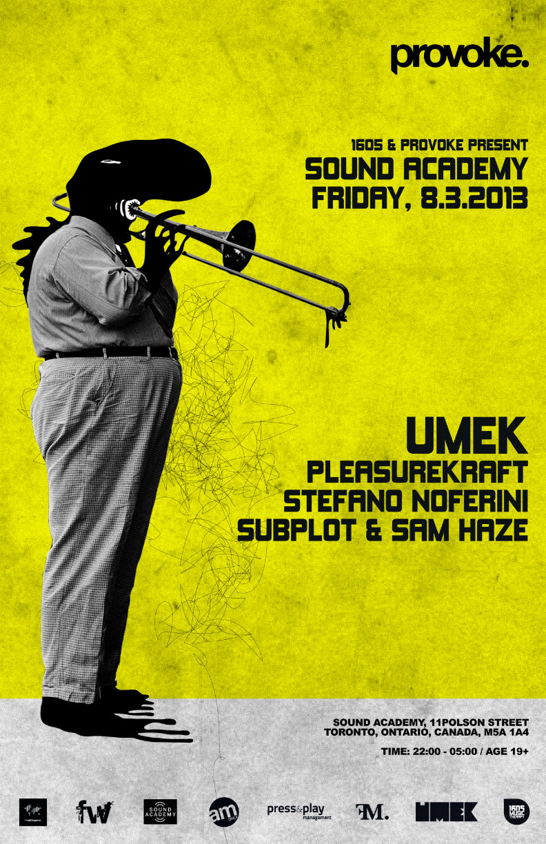 Umek, Pleasurekraft, Stefano Noferini Subplot Sam Haze Sound Academy Toronto