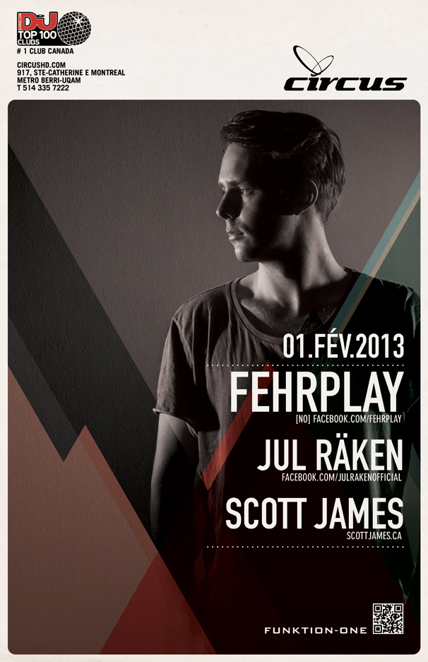 Fehrplay, Jul Raken, Scott James Circus Montreal