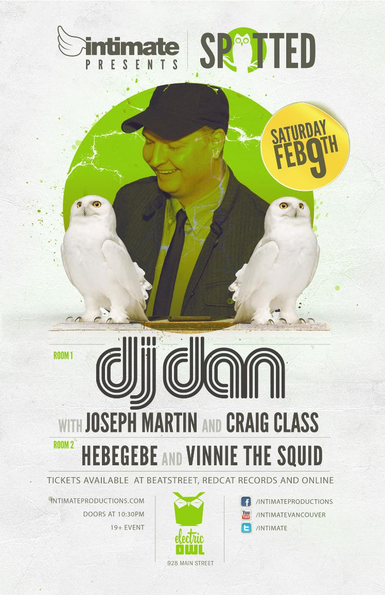 DJ Dan, Joseph Martin, Craig Class, Hebegebe, Vinnie The Squid (downstairs) Electric Owl Vancouver
