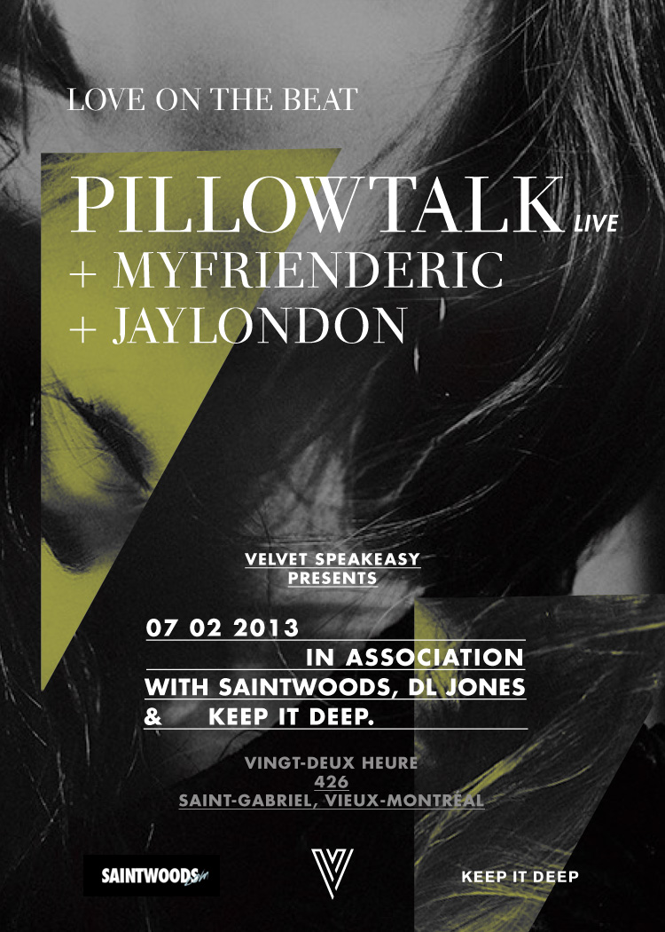 Pillowtalk (Live), MYFRIENDERIC, Jay London Velvet Montreal