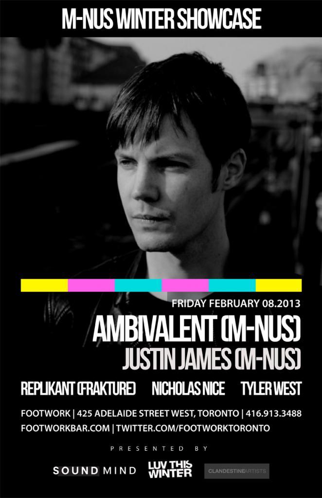 Ambivalent, Justin James, Replikant (Frakture), Nicholas Nice, Tyler West Footwork Toronto