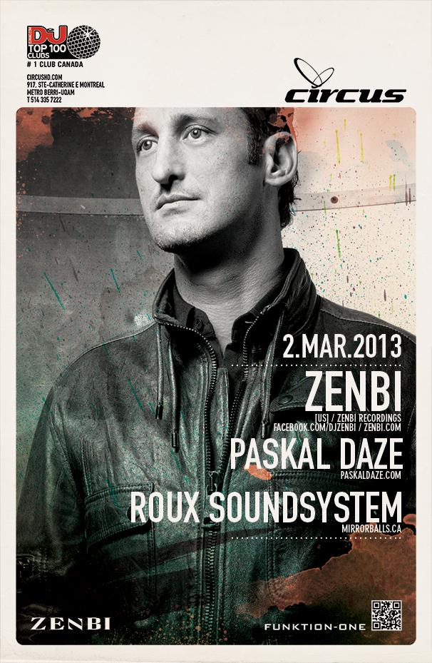 ZENBI, Paskal Daze, Roux Soundsystem Circus Montreal