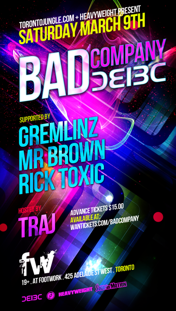 Bad Company, Gremlinz, Mr. Brown, Rick Toxic Footwork Toronto
