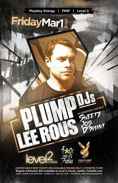 Plump DJs, D3VIANT, Sweetz, Jos Level 2 Lounge Edmonton