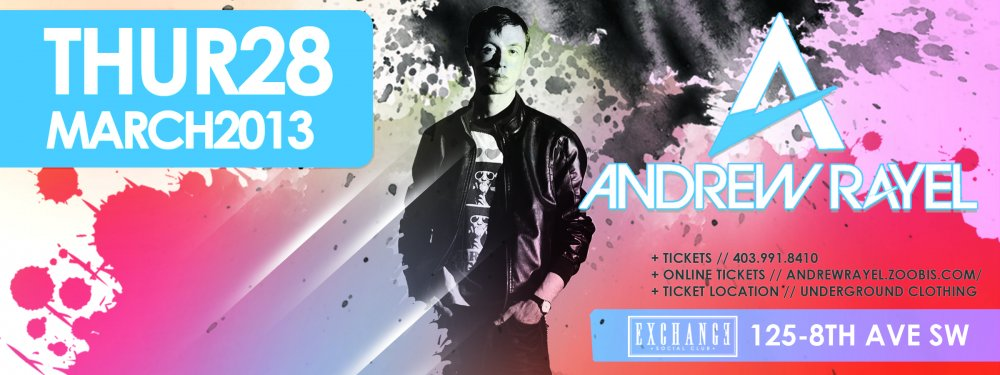 Andrew Rayel Exchange Social Club Calgary