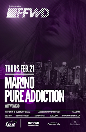Mar!no, Pure Addiction L.E.D. Bar Vancouver