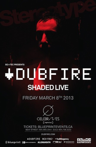 D  ubfire, Shaded Celebrities Nightclub Vancouver