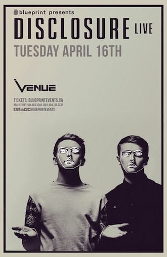 D  isclosure (Live) Venue Nightclub Vancouver