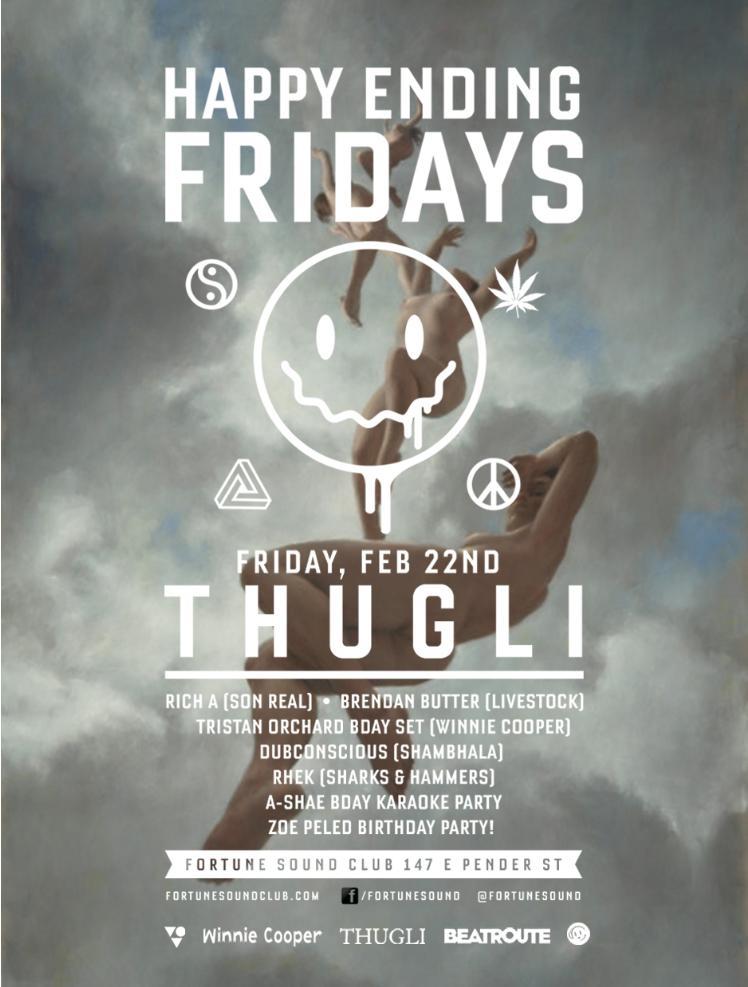 Thugli, Rich A, Cherchez, Brendan Butter, Tristan Orchard Bday Set, Dubconscious, Rhek, A-Shae, Zoe Peled Fortune Sound Club Vancouver