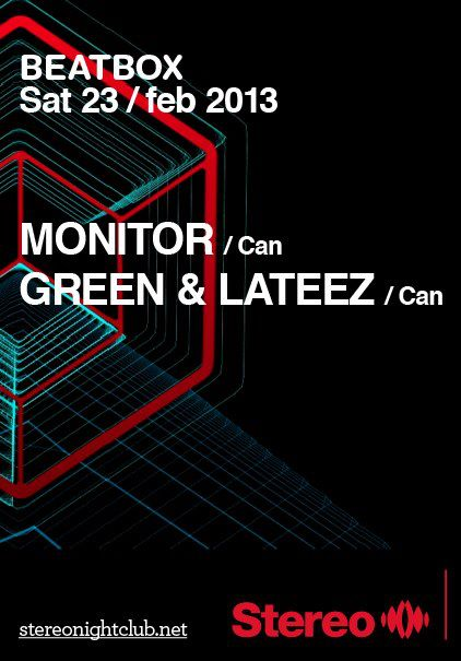 Beatbox, Monitor, Green & Lateez Stereo Montreal