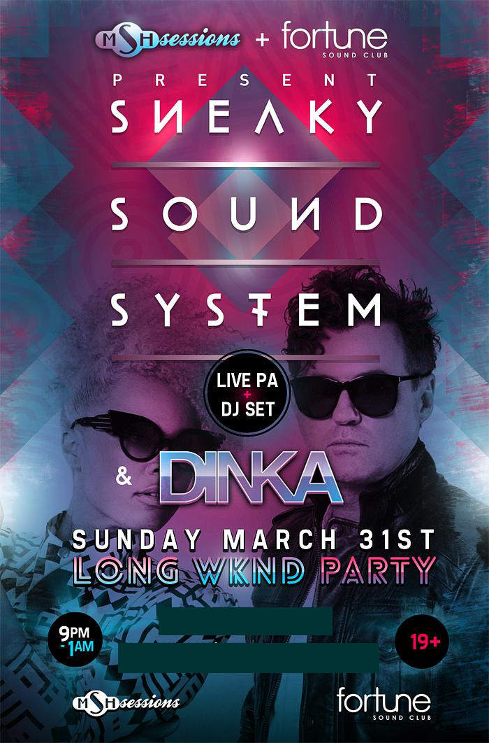 Sneaky Sound System, Dinka Fortune Sound Club Vancouver