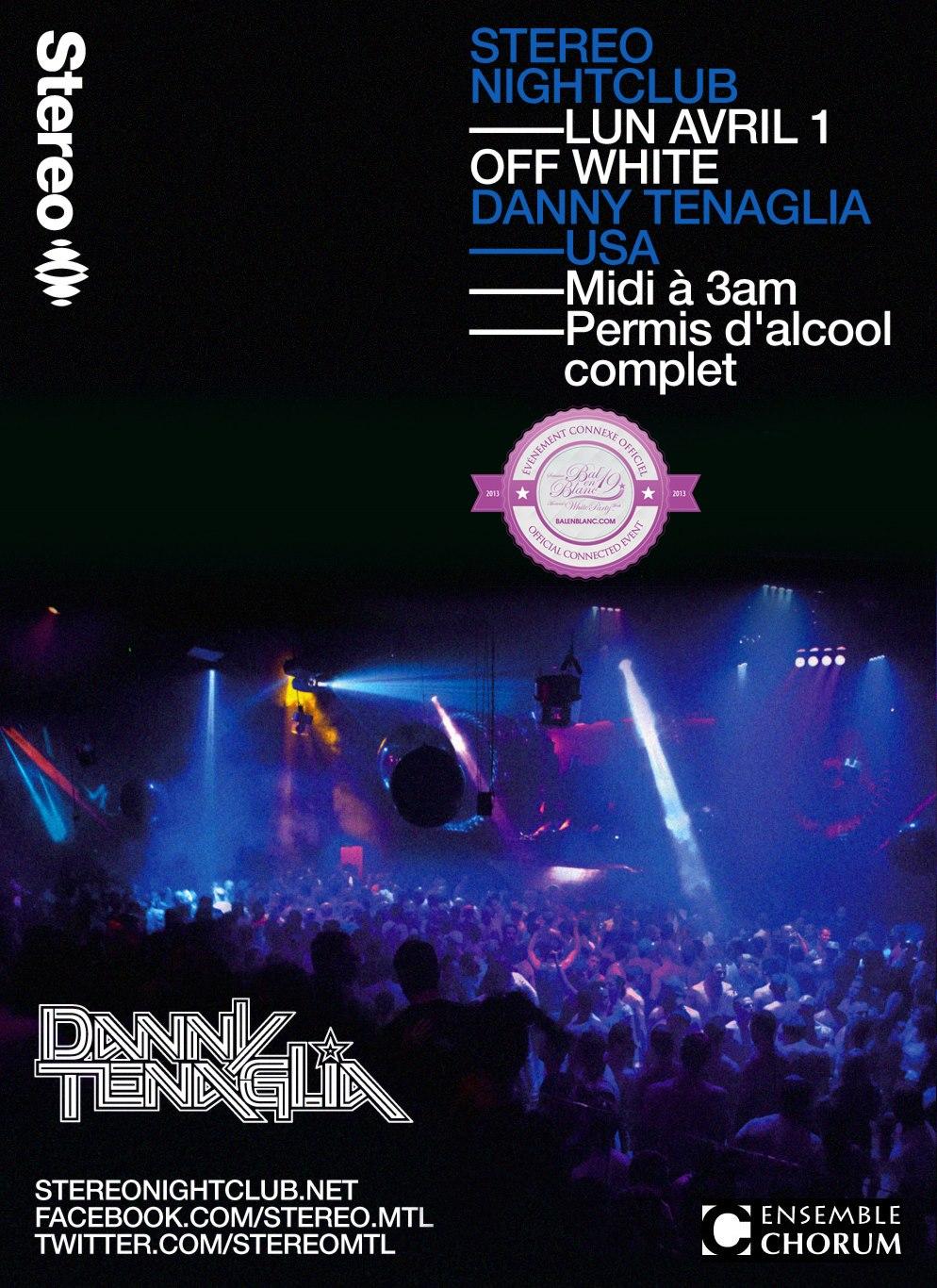 Danny Tenaglia Stereo Montreal April 1st 2013