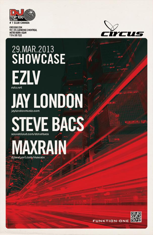 EZLV, Jay London, Steve Bacs, Maxrain Circus Montreal