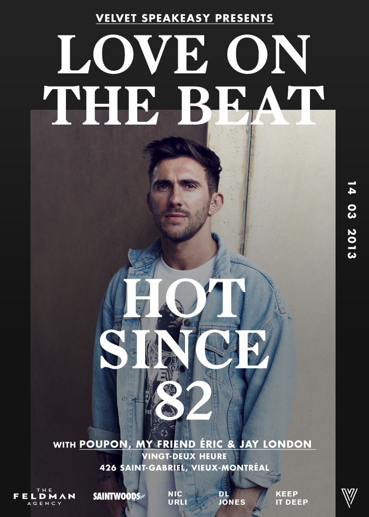Hot Since 82 w/ Poupon Velvet Montreal