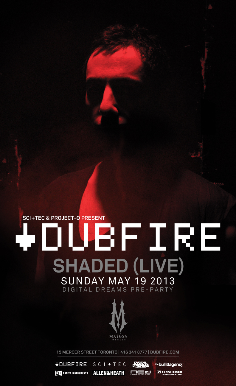 Dubfire w/ Shaded (Live) Maison Mercer Toronto