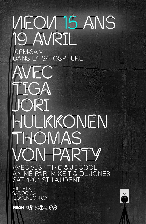 Tiga, Jori Hulkkonen, Thomas Von Party, Tind & Jocool SAT Montreal