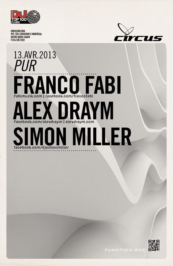 Franco Fabi, Alex Draym, Simon Miller Circus Afterhours
