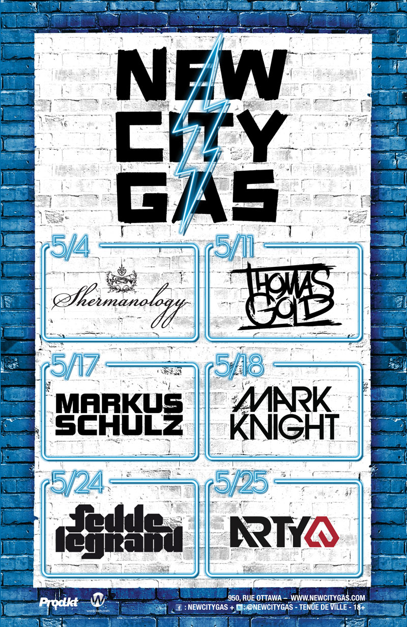 New City Gas May lineup in Montreal: Shermanology, Thomas Gold, Markus Schulz, Mark Knight, Fedde Le Grand, Arty