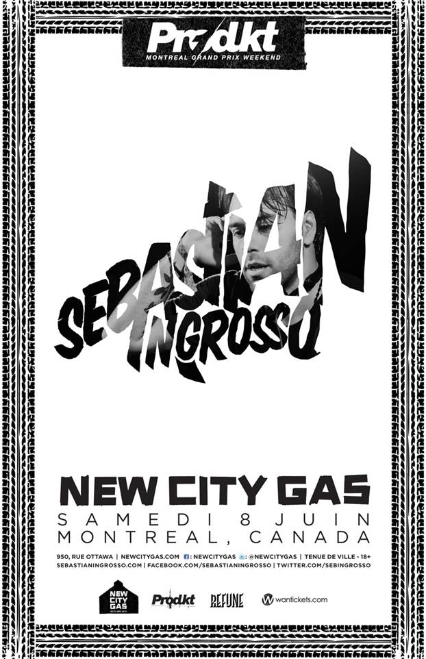 Sebastian Ingrosso New City Gas Montreal