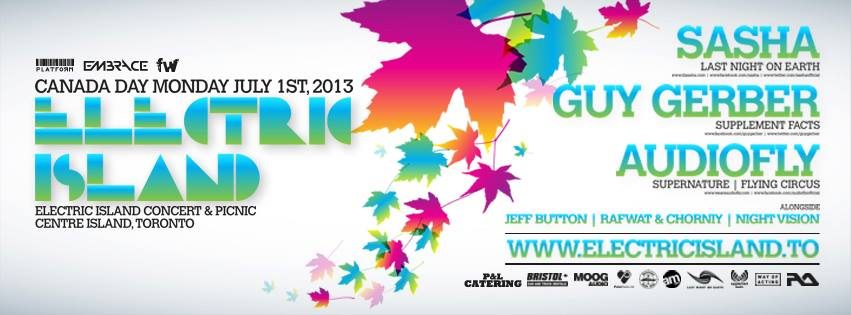 Electric Island Toronto Canada Day featuring  Sasha, Guy Gerber, Audiofly, Jeff Button, Rafwat & Chorniy, Nightvision