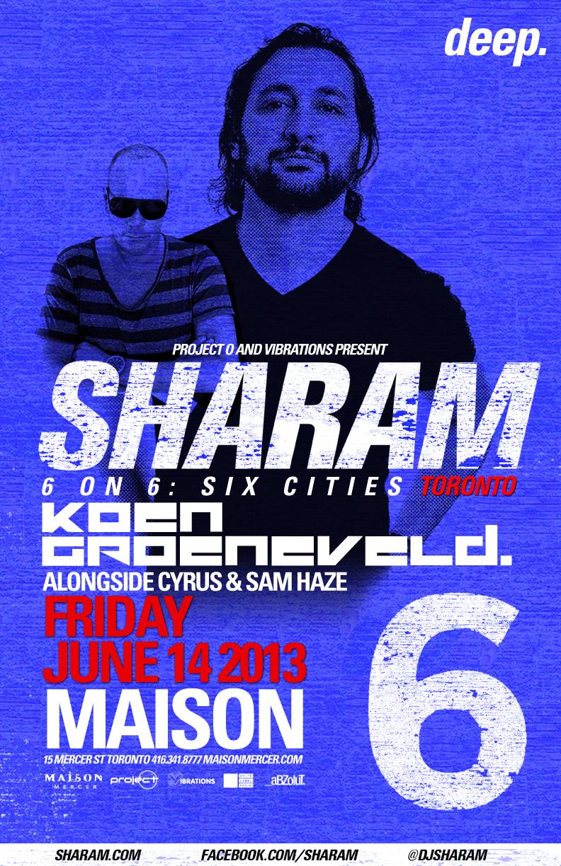 Sharam w/ Koen Groeneveld, Cyrus, Sam Haze Maison Mercer Toronto