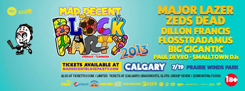 Mad Decent Block Party Calgary