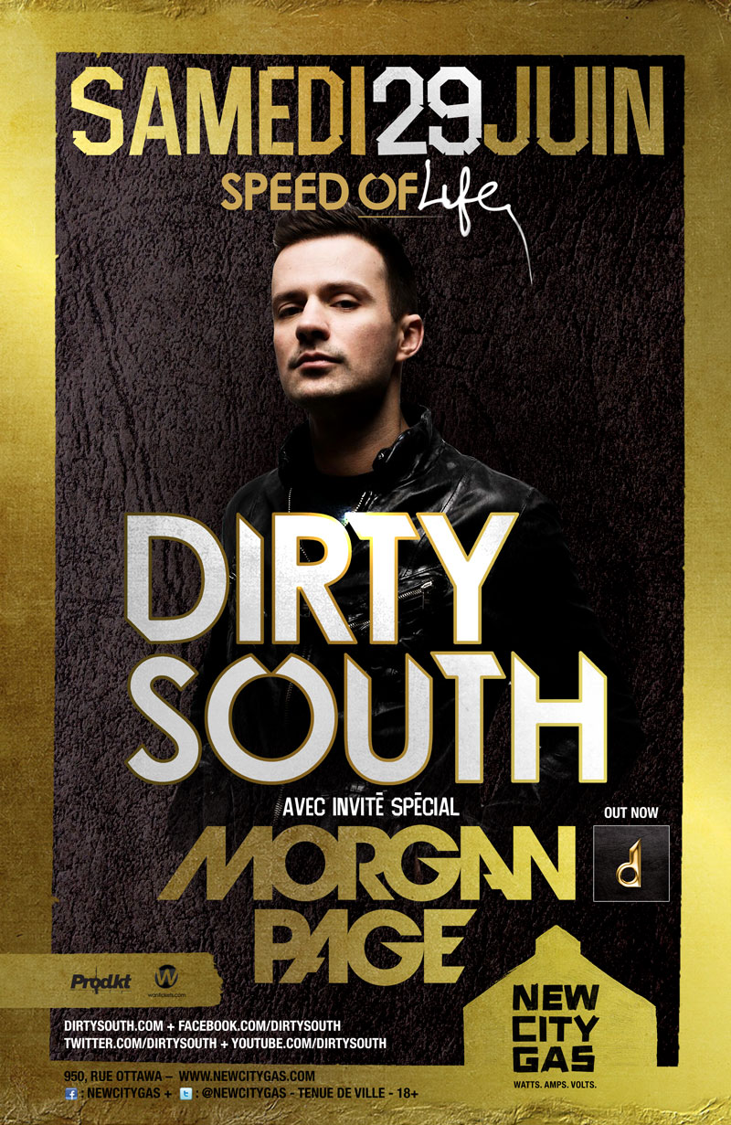 Dirty South New City Gas Montreal